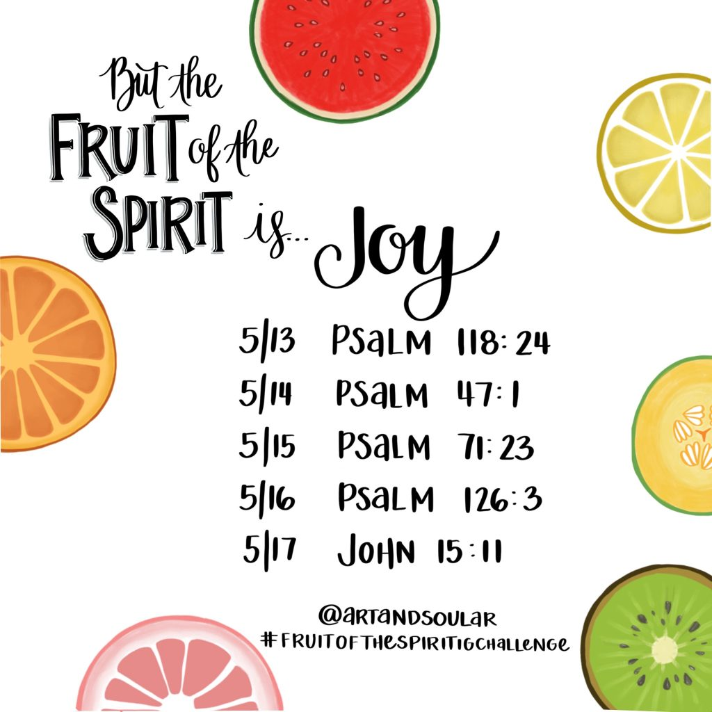 Art and Soul - Fruit of the Spirit Instagram Challenge - Jordan Tailored - Joy
