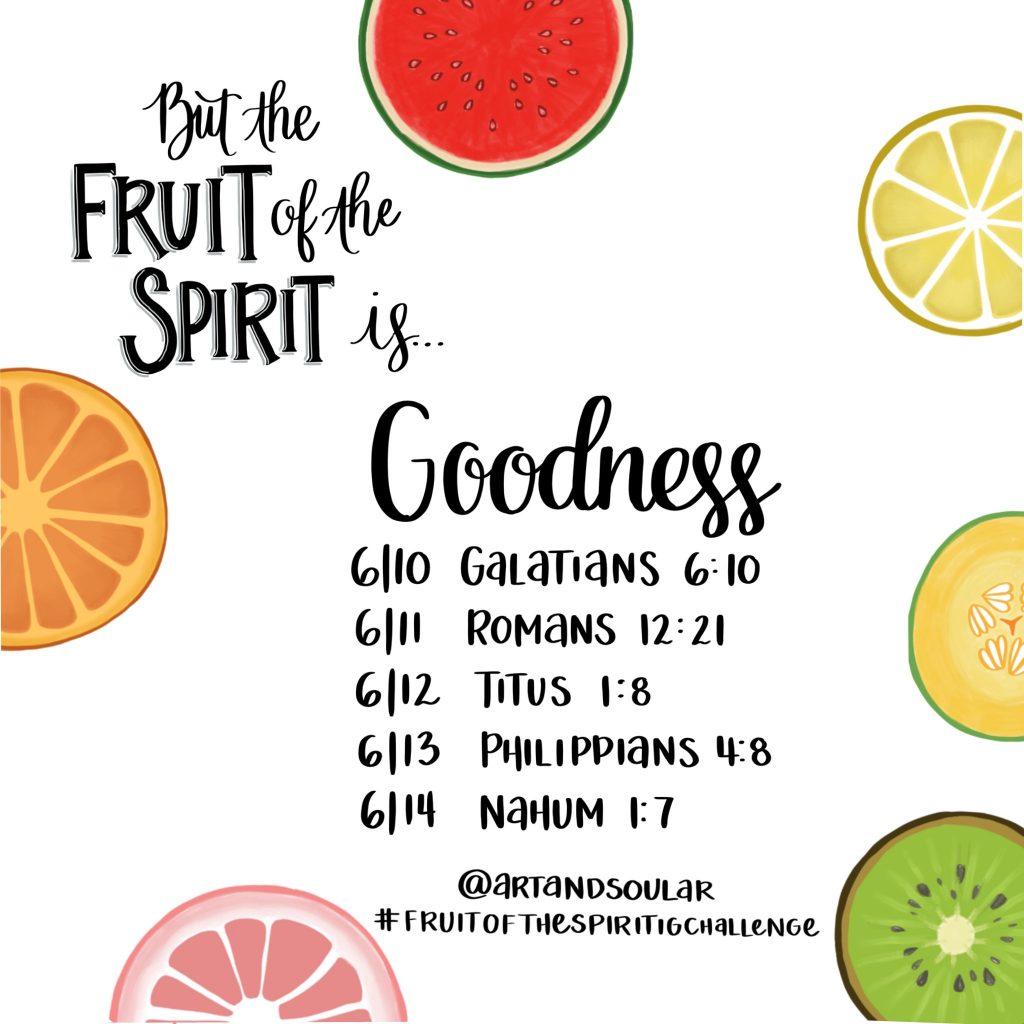 Jordan Tailored - Fruit of the Spirit Instagram Challenge - Art and Soul - Goodness