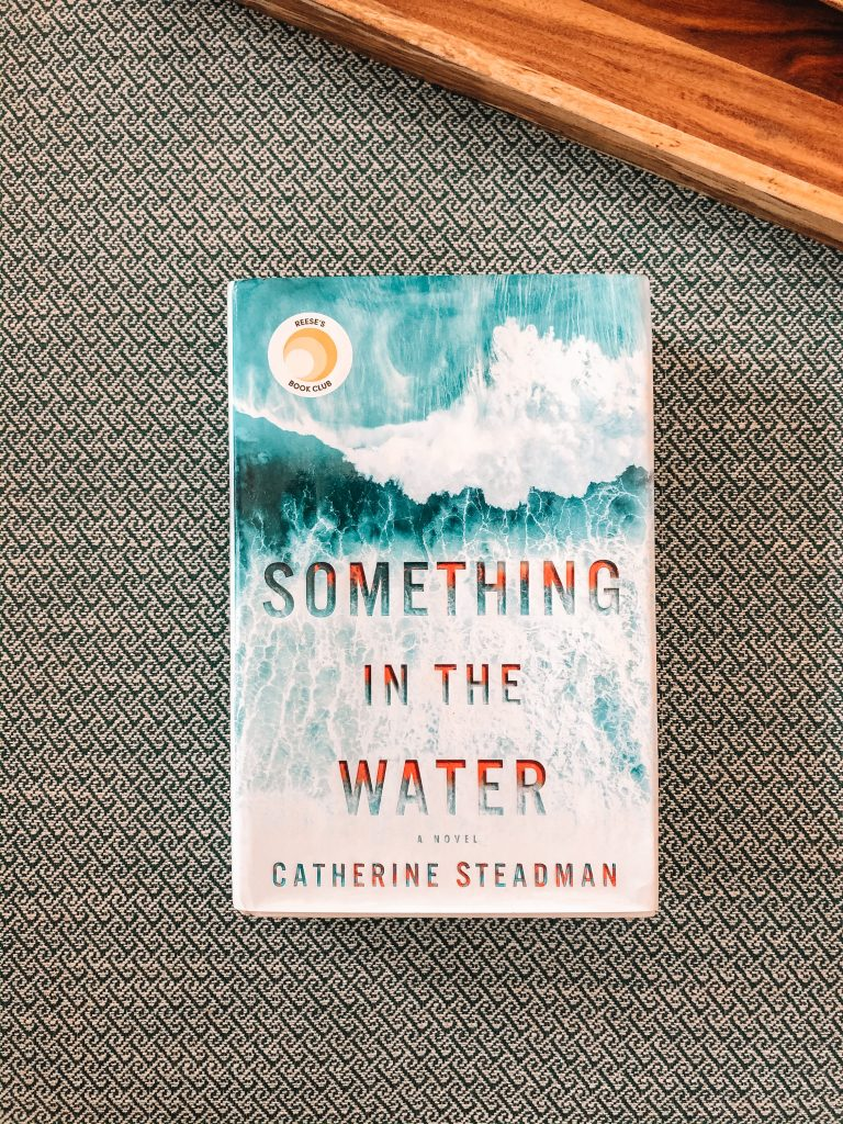 Jordan Tailored - What I Read in February - Something in the Water by Catherine Steadman